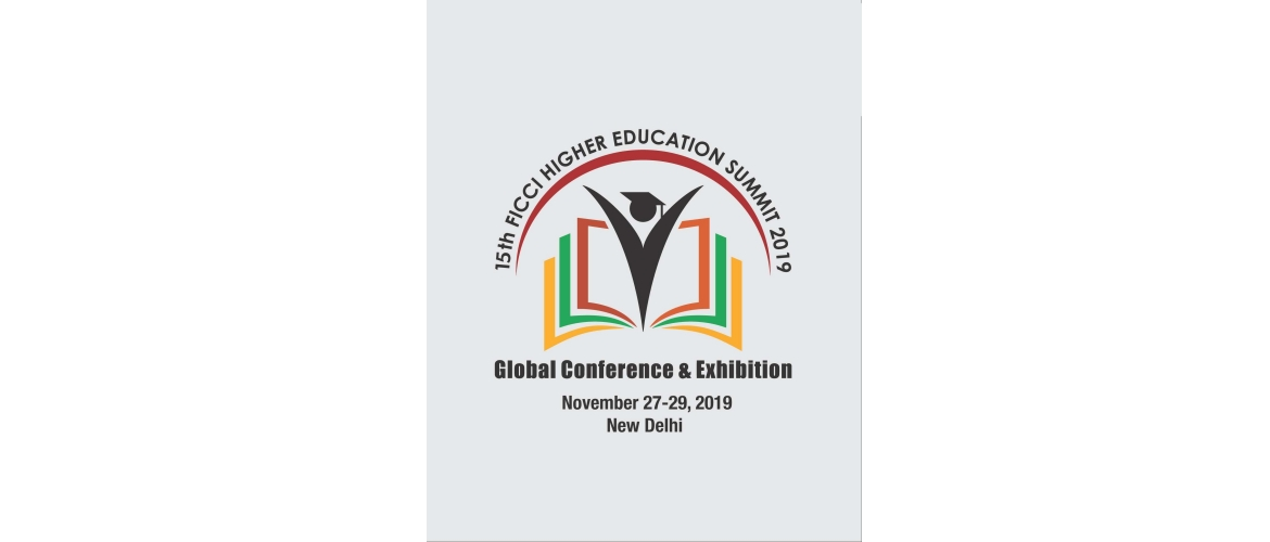 15TH FICCI HIGHER EDUCATION SUMMIT 2019